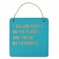 Cloud Nine - 7 Billion People hanging sign